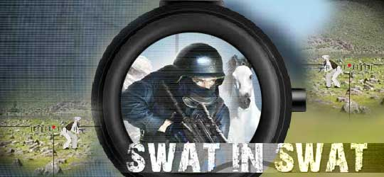 SWAT in Swat Game