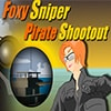 Foxy Sniper Pirate Shootout Game - Shooting Games