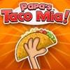 Papas Taco Mia Game - Strategy Games