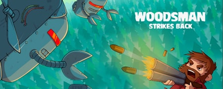 Woodsman Strikes Back Game - Action Games