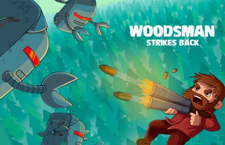 Woodsman Strikes Back Game - Action Games
