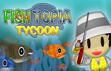 Fishtopia Tycoon Game - Arcade Games